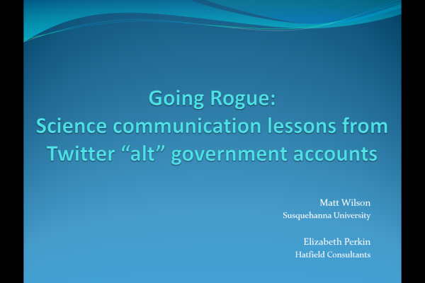 "Going Rogue: Science communication lessons from Twitter ""alt"" government accounts"