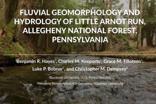 Fluvial Geomorphology and Hydrology of Little Arnot Run, Allegheny National Forest, Pennsylvania